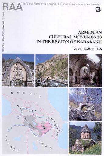 ARMENIAN CULTURAL MONUMENTS IN THE REGION OF KARABAKH