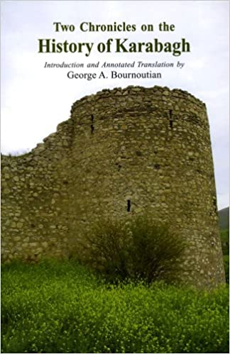 TWO CHRONICLES ON THE HISTORY OF KARABAGH